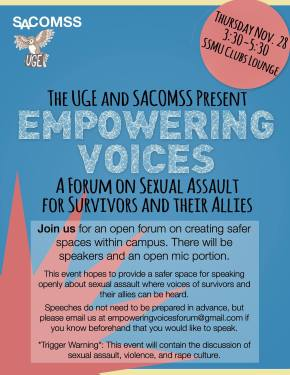 The UGE and SACOMSS present Empowering Voices: A Forum on Sexual Assault for Survivors and Their Allies