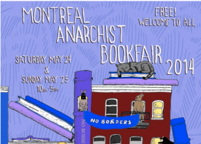 Catch Us at the Montreal Anarchist Bookfair – May 24 &25