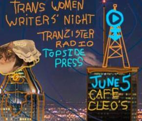 Tranzistor Radio's Trans Women Writer'sNight